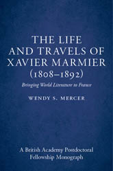 The Life and Travels of Xavier Marmier (1808-1892)Bringing World Literature to France