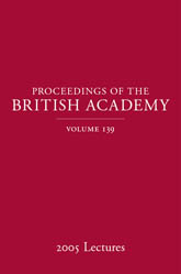 Proceedings of the British Academy, Volume 139, 2005 Lectures