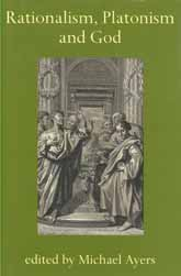 Rationalism, Platonism and God: A Symposium on Early Modern Philosophy