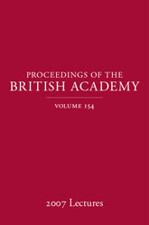 Proceedings of the British Academy, Volume 154, 2007 Lectures