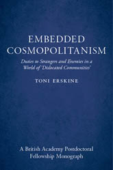 Embedded Cosmopolitanism: Duties to Strangers and Enemies in a World of 'Dislocated Communities'