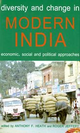 Diversity and Change in Modern IndiaEconomic, Social and Political Approaches