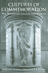 Cultures of CommemorationWar Memorials, Ancient and Modern