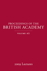 Proceedings of the British Academy Volume 167, 2009 Lectures