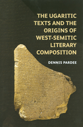 The Ugaritic Texts and the Origins of West-Semitic Literary Composition