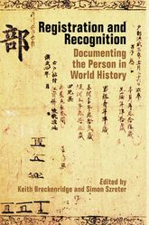 Registration and RecognitionDocumenting the Person in World History