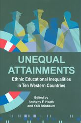 Unequal AttainmentsEthnic educational inequalities in ten Western countries