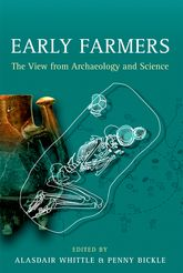 Early Farmers: The View from Archaeology and Science