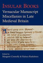 Insular Books: Vernacular manuscript miscellanies in late medieval Britain